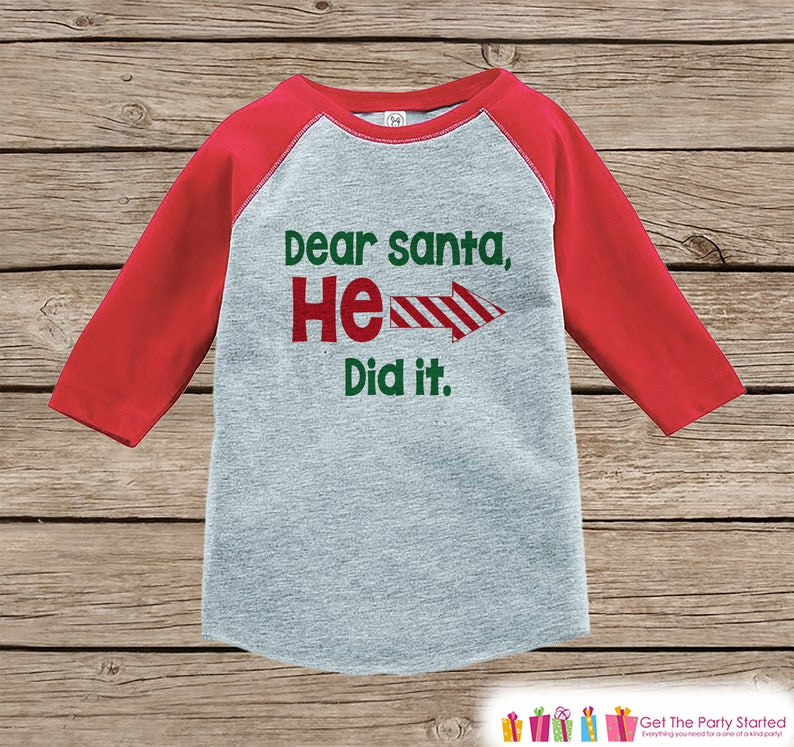63f9d13aa3 Kids Christmas Shirt Dear Santa He Did It Funny Sibling