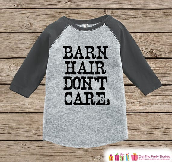 1f1524ef9 Funny Kids Shirt - Barn Hair Don't Care - Kids Funny T-shirt - Country  Outfit - Boys or Girls Grey Raglan - Kids Gift Idea
