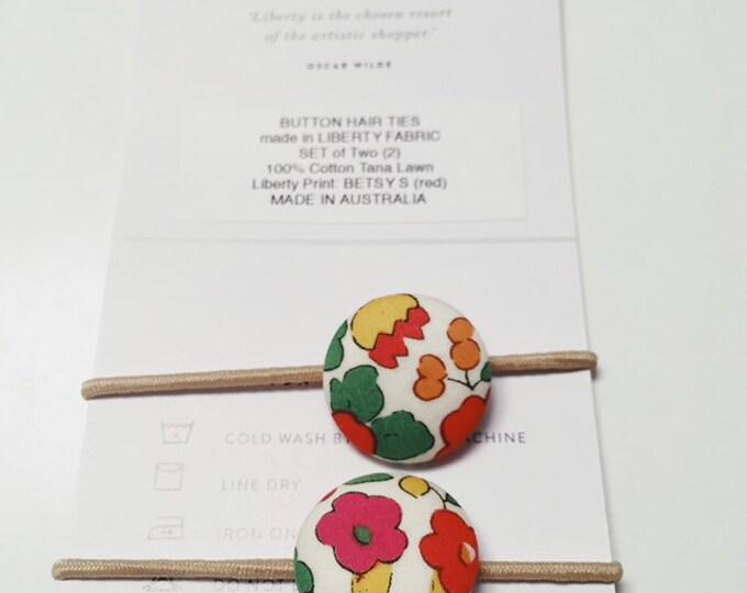 Liberty BUTTON Hair-ties Constructed from Liberty Fabric Cotton Tana Lawn set of two (2) Liberty print BETSY S (red).