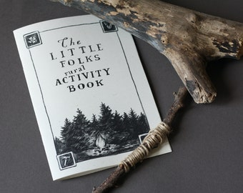 The Little folk's rural activity book  • an illustrated zine • A5