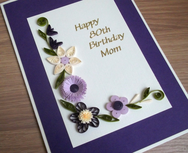 Quilled 80th Birthday Card Paper Quilling Personalized