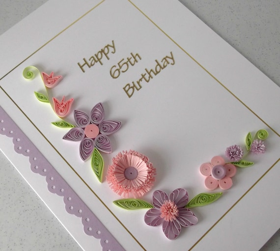Quilled 65th Birthday Card Paper Quilling Handmade Can Be Etsy