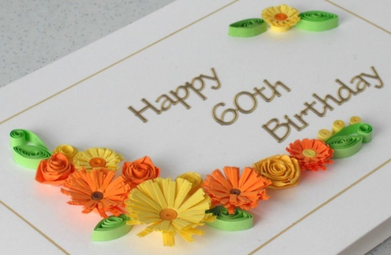 handmade quilled 60th birthday greeting card with quilling