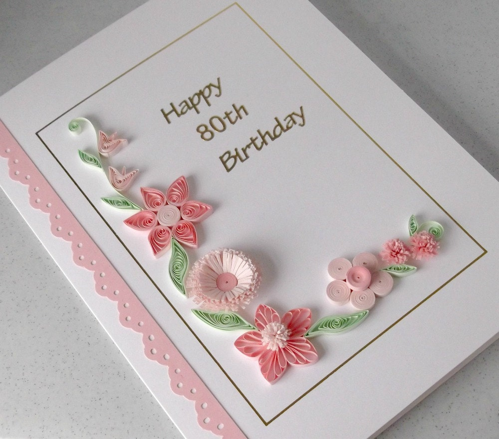 Handmade 80th Birthday Card Paper Quilling Can Be For Any
