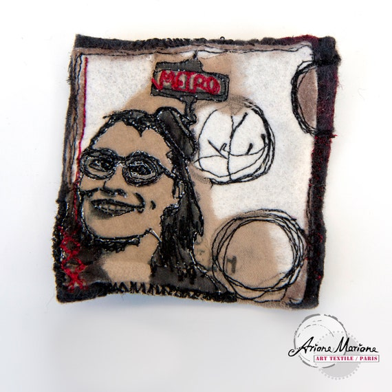 Woman Portrait Art to Pin Brooch from Paris - Original Fiber Art - Reversible Accessories  - handcrafted felt & free motion silk embroidery