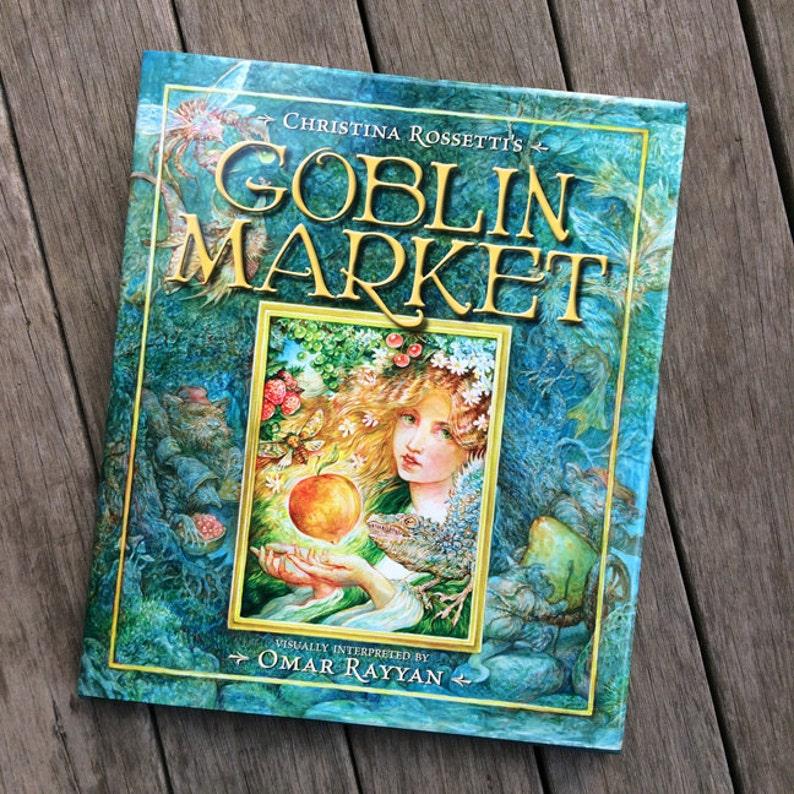 Goblin Market Book  illustrated art book by Omar Rayyan  image 1