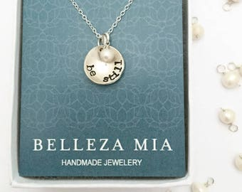 Be Still Necklace - Silver Faith Necklace - Bible Verse Necklace - Christian Necklace - LDS Necklace - Mormon Missionary Gift