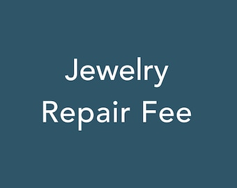 Jewelry Repair Fee for Jewelry Repair Services