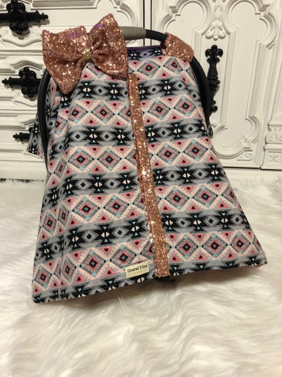 Car seat canopy , aztec princess , rose gold bling , carseat cover , nursing cover