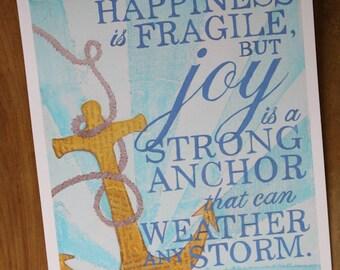 Joy is an Anchor fine art print