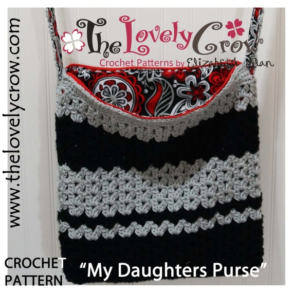 Crochet Bag Pattern My Daughters Purse By The Lovely Crow Etsy