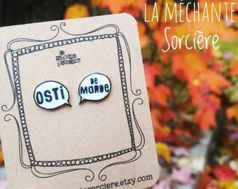 Osti de marde, Black N white earring, La Méchante Sorcière, bubble speech, express yourself, expression, jewel, swear, french words, Québec