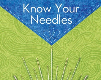 Know Your Needles Pocket Guide by Liz Kettle - Guide to Hand Sewing and Machine Sewing Needles