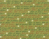 Moda Fabric - Snow Much Fun by Deb Strain - 1/2 yard - 19801-16 Green with Let it Snow Words - Cotton Fabric