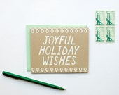 Joyful Holiday Wishes - Holiday Card - Christmas - white on kraft - screen printed - hand lettering - calligraphy - mint