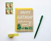 Happy Birthday & Many More  - Birthday - plants - garden - screen printed - botanical - modern - house plants