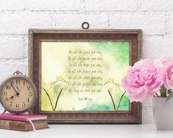 Do All the Good You Can, John Wesley Quote, Christian Quote,  Home Decor, Gift for Pastor, Volunteer Gift, Minister Gift, Church Decor