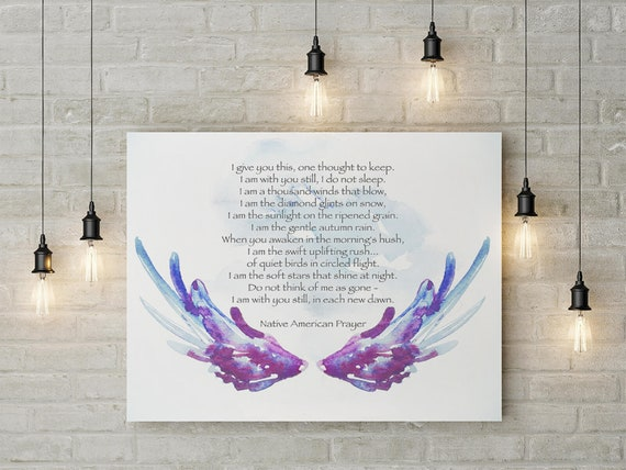 Native American, Native Prayer, Angel Wings, Serenity Prayer, Encouragement, Sympathy Gift, Spiritual Quote, Soul Searching, Nature Inspired
