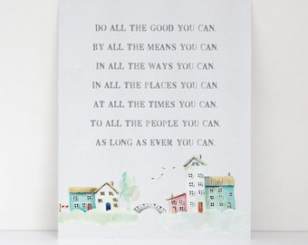 Do All The Good You Can Watercolor Art Print