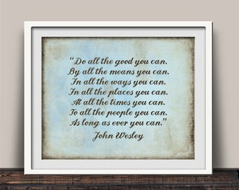 Do All The Good, Inspirational Print, John Wesley Quote, Pastor Gift, Leadership Quote, Pastor Appreciation, Church Decor, Christian Art