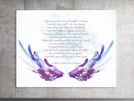 Native American, Native Prayer, Angel Wings, Serenity Prayer, Sympathy Gift, Spiritual Quote, Soul Searching, Nature Inspired