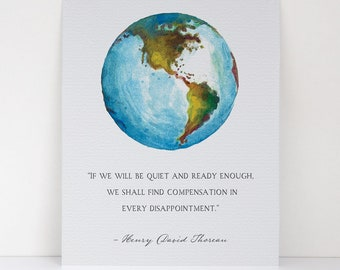 Earth and Quote - If We Will Be Quiet And Ready Enough - Henry David Thoreau -  Humanitarian Quote - Canvas Textured Fine Art Print
