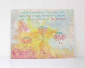 MONTESSORI QUOTE - Children Are Human Beings To Whom Respect Is Due - Canvas Textured Art Print