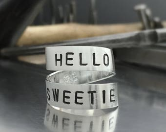sterling silver hello sweetie ring. Dr. Who ring for your favorite Doctor Who fan. Whovian jewelry.  River Song quote. Wraparound band ring.