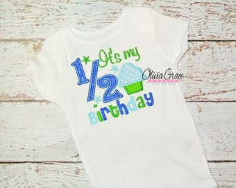 Boys Its My 1 2 Birthday Embroidered Applique Bodysuit Or Shirt For 6 Months Half Custom