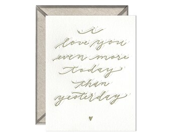 More Than Yesterday love and anniversary letterpress card