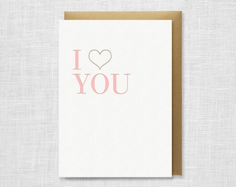 I Heart You Letterpress Card - Valentines Day, Love