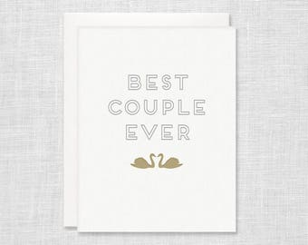 Best Couple Ever Letterpress Card - Wedding Engagement Anniversary