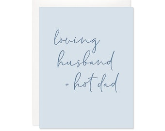 Letterpress Father's Day Card - Loving Husband and Hot Dad, From Wife Father's Day Card