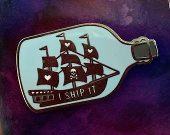 Pirate Ship Enamel Pin, Fandom Gift, I Ship It, Ship In A Bottle, Fan Gift, Glorious Weirdo, Dark Waters