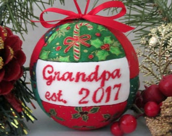 Ornament / Grandpa est. 2017 Handmade Christmas Ornament by CraftCrazy4U on Etsy