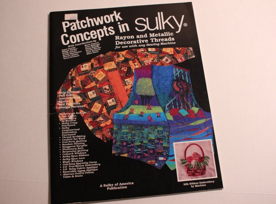 Patchwork Concepts in Sulky Book, Instructions for using Sulky Threads,  Project Tutorials for Sulky Threads
