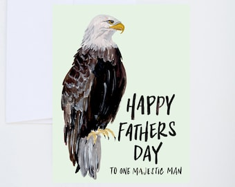 Fathers Day - To a Majestic Man - Bald Eagle - Painted & Hand Lettered Cards - A-2