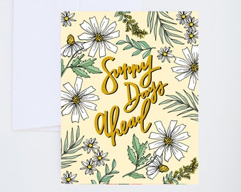 General Greetings - Sunny Days Ahead - Daisy Floral Print - Painted & Hand Lettered Cards - A-2