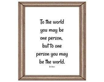 To The World You Are One Person Etsy