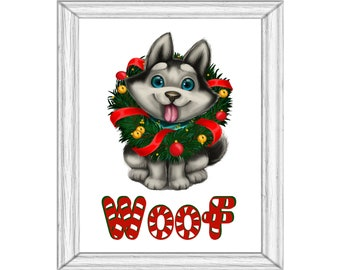 WOOF Malamute  Printable Wall Art Digital Download Adorable Puppy with Wreath