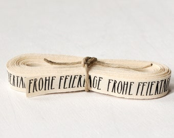Ribbon FROHE FEIERTAGE - organic cotton - 5 meters