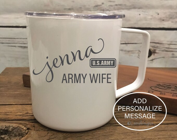 Personalized Name Army Spouse Coffee Mug Army Spouse Gift Idea Army Wife Gift Army US Army Coffee Cup Double Insulation