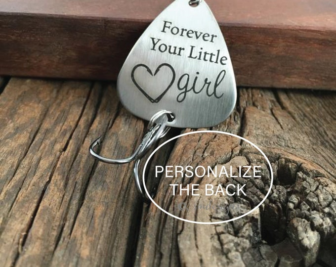 Forever Your Little Girl Gift Fishing Lure Dad Fishing Gift Wedding Gift Fishing Lure Dad Fisherman Gift Father Parent Gift Personalized