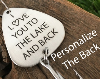 Groom Gift Fishing Lure I Love You to the Lake and Back Only Fish in the Lake For Me Husband Gift Personalized Fishing Lure Boyfriend Gift