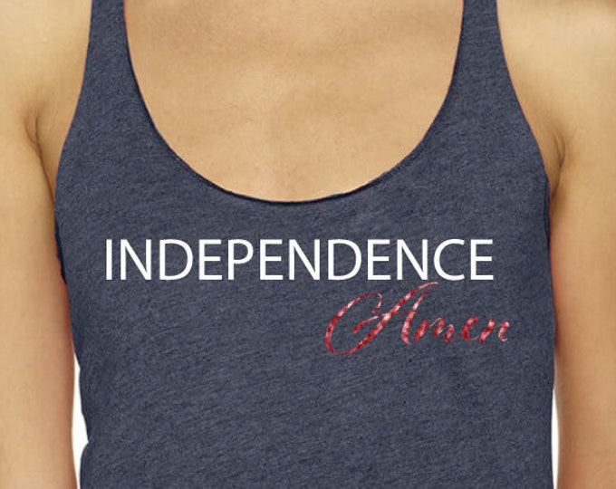 Independence Amen Tank Top 4th Of July Shirt Freedom Shirt Gift Idea Red White And Blue Shirt Tank Top Happy Independence Day Shirt Idea