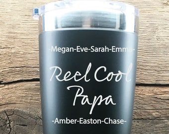 Reel Cool Papa Tumbler Fathers Day Gift For The Fisherman Gift From Kids Gift Idea For Papa Tumbler Gift Idea For The Reel Cool Papa Tumbler