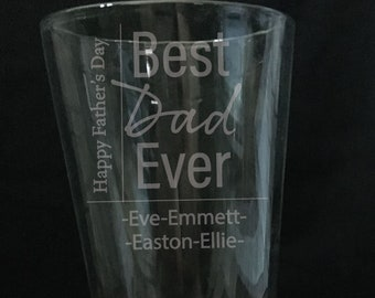 Personalized Best Dad Ever Pint Glass Gift Dad Gift For Fathers Day Gift From Kids Pint Glass Gift For Best Dad Ever Pint Glass Gift Idea