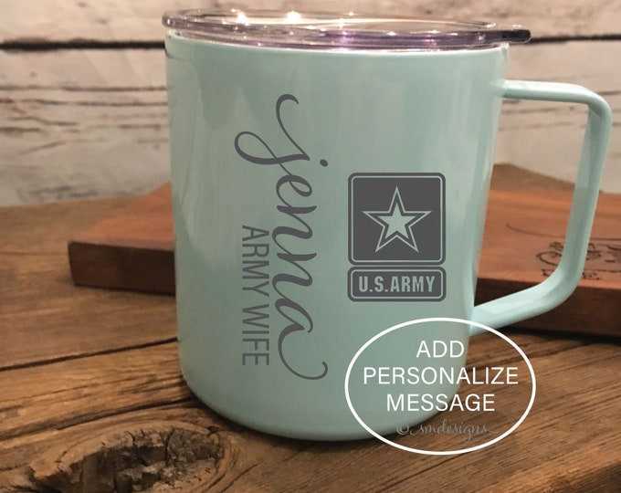 Personalized Name Army Wife Coffee Mug Army Spouse Gift Idea Army Wife Gift Army US Army Coffee Cup Double Insulation