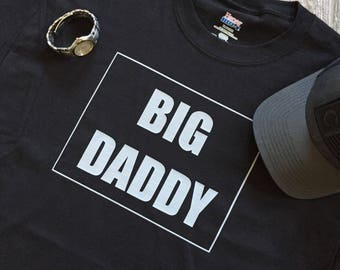 Husband Gift Big Daddy Men's Shirt Daddy Gift Idea Shirt For Him Birthday Gift Valentines Day Gift  Christmas Gift for Husband Daddy Shirt
