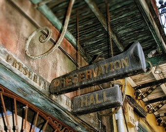 """New Orleans Art - """"Preservation Hall"""" french quarter photograph louisiana vintage sign photography fine art print 8x10, 11x14, 16x20, 20x24"""